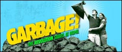 Garbage: The Revolution Starts at Home